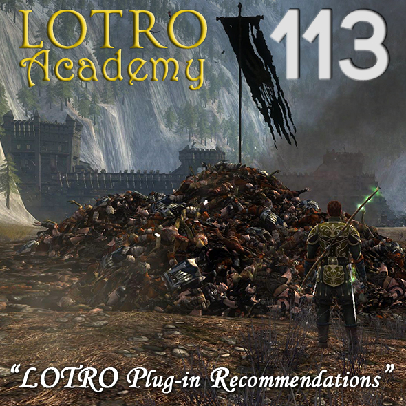 LOTRO Academy: 113 - LOTRO Plug-in Recommendations