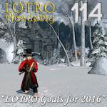 LOTRO Academy: 114 – LOTRO Goals for 2016