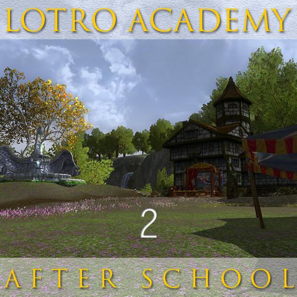 LOTRO Academy: After School - Episode 2