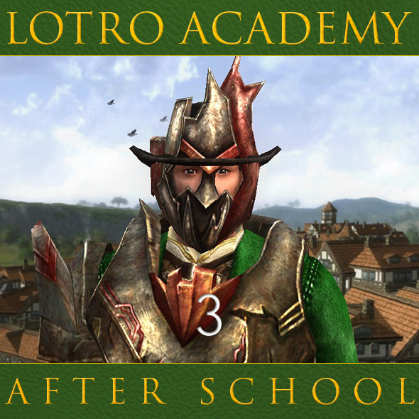 LOTRO Academy: After School - Episode 3