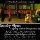 Courtly Ayres Spring Formal Masquerade Ball