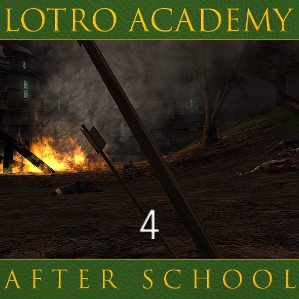 LOTRO Academy: After School - Episode 4