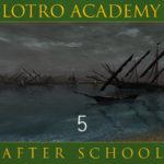 LOTRO Academy: After School – Episode 5