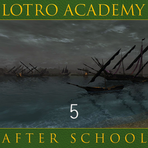 LOTRO Academy: After School - Episode 5