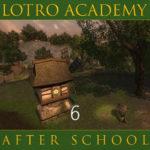 LOTRO Academy: After School – Episode 6