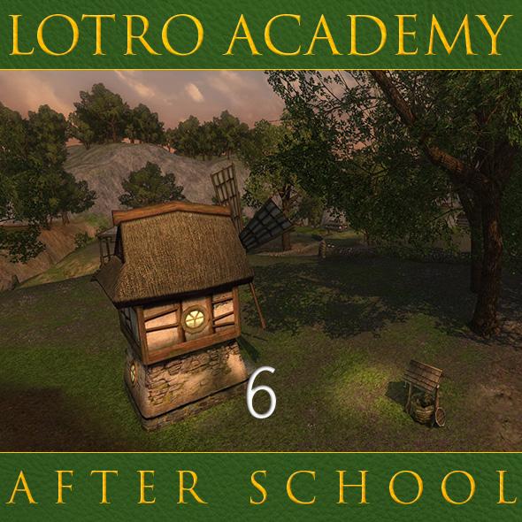 LOTRO Academy: After School - Episode 6