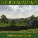 LOTRO Academy: 128 – 2016 Account Guide