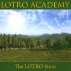 LOTRO Academy: 131 – The LOTRO Store