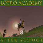 LOTRO Academy: After School – Episode 8