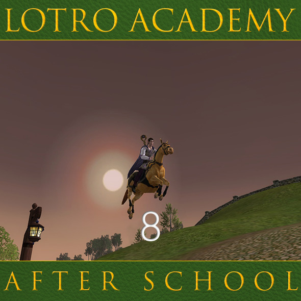 LOTRO Academy: After School - Episode 8