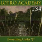 "LOTRO Academy: 134 – Everything Under ""J"""