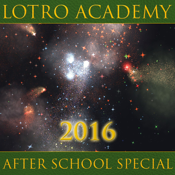 LOTRO Academy: 2016 After School Special