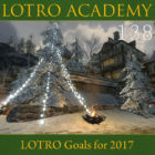 LOTRO Academy: 138 – LOTRO Goals for 2017