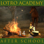 LOTRO Academy: After School – Episode 14