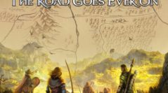 The Road Goes Ever On For  Adventures in Middle-earth