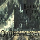 Critters Journey [56] Battle of Critter Tirith