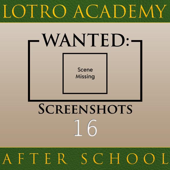 LOTRO Academy: After School - Episode 16